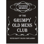 Grumpy Old Mans Club Metal Wall Sign 40 cm x 30 cm
